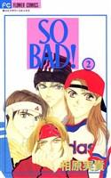 SO BAD!(2)