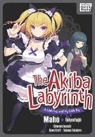 【英語版】アキバ迷宮~小さな先輩と小旅行~ /The Akiba Labyrinth: A Little Trip with My Little Big