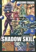 SHADOW SKILL(9)