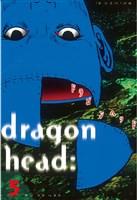 ドラゴンヘッド(5)