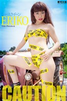 『CAUTION』 ERIKO