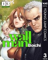 Wallman―ウォールマン― 3