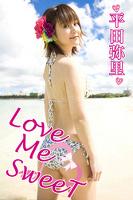 平田弥里 「Love Me SweeT」