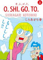 O.SHI.GO.TO 上