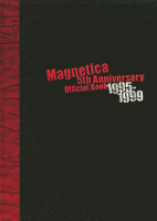 宇都宮 隆/Magnetica 5th Anniversary Official Book 1995-1999