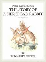 ピーターラビットシリーズ6 THE STORY OF A FIERCE BAD RABBIT
