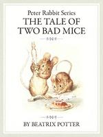 ピーターラビットシリーズ7 THE TALE OF TWO BAD MICE
