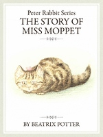 ピーターラビットシリーズ5 THE STORY OF MISS MOPPET