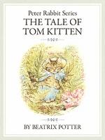 ピーターラビットシリーズ4 THE TALE OF TOM KITTEN