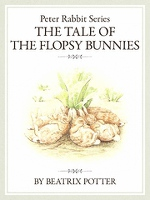 ピーターラビットシリーズ3 THE TALE OF THE FLOPSY BUNNIES