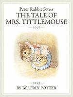 ピーターラビットシリーズ8 THE TALE OF MRS. TITTLEMOUSE