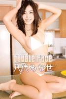 八代みなせ DOUBLe Face【image.tvデジタル写真集】