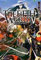 THE FIFTH WORLD V
