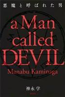悪魔と呼ばれた男