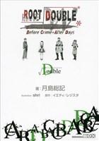 ルートダブル - Before Crime * After Days - √Double