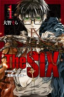 TheSIX‐隻腕の奪還者‐(1)