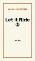 Let it Ride2
