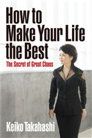 How to Make Your Life the Best