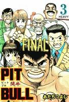 PIT BULL‐闘牛‐ 3 HEAVY