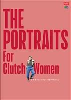 別冊CLUTCH THE PORTRAITS For Clutch Women
